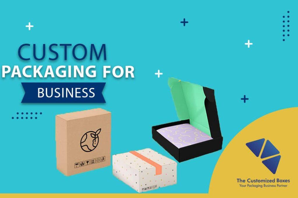 Custom Packaging for Business