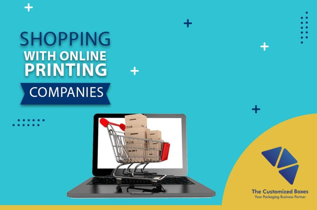 Shopping with Online Printing Companies