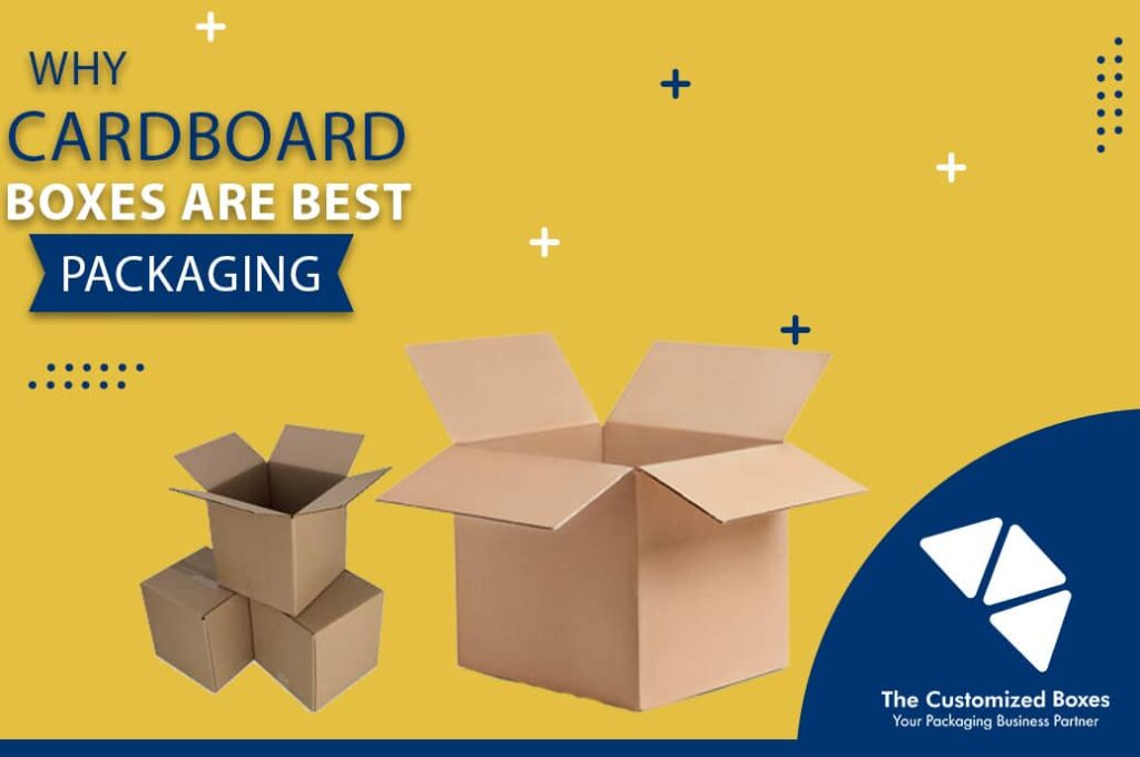Why cardboard boxes are best packaging