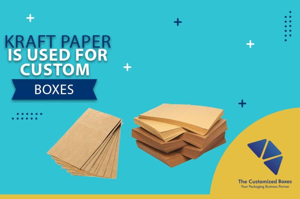 Kraft Paper is Used for Custom Packaging
